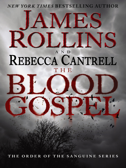 Title details for The Blood Gospel by James Rollins - Wait list
