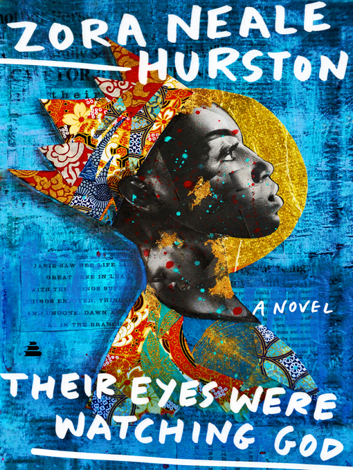 Title details for Their Eyes Were Watching God by Zora Neale Hurston - Wait list