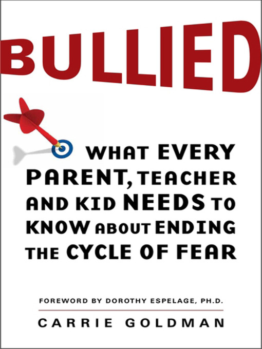 Title details for Bullied by Carrie Goldman - Available