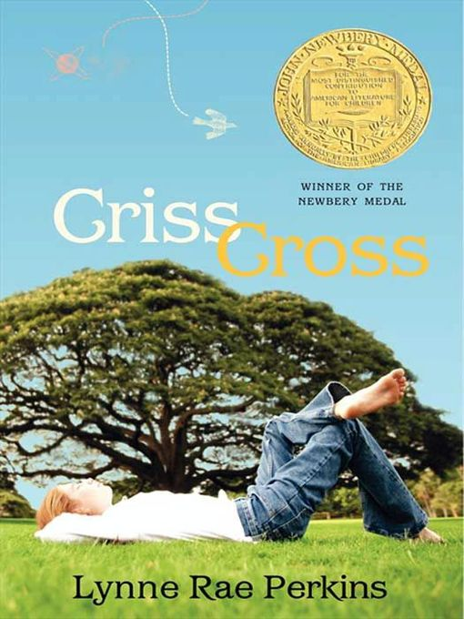 Title details for Criss Cross by Lynne Rae Perkins - Wait list