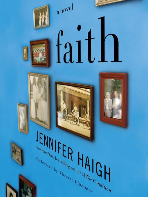 Title details for Faith by Jennifer Haigh - Available