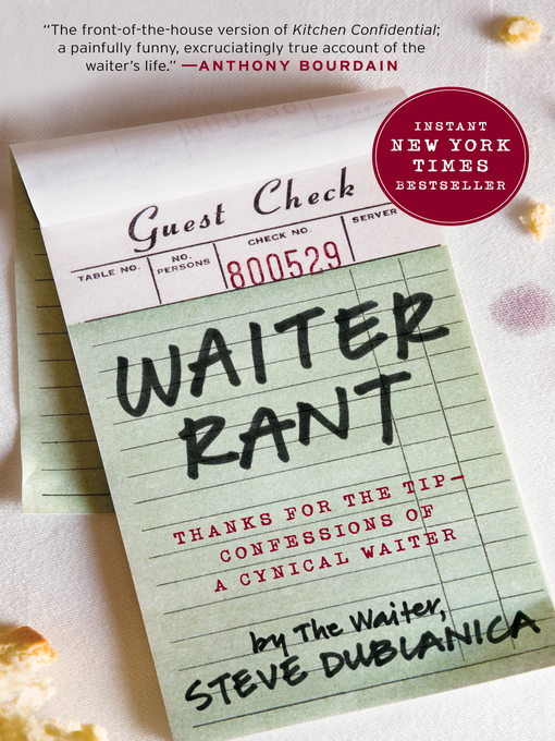 Title details for Waiter Rant by Steve Dublanica - Available