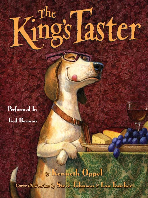 Title details for The King's Taster by Kenneth Oppel - Available