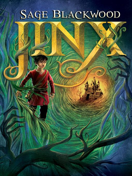 Title details for Jinx by Sage Blackwood - Wait list