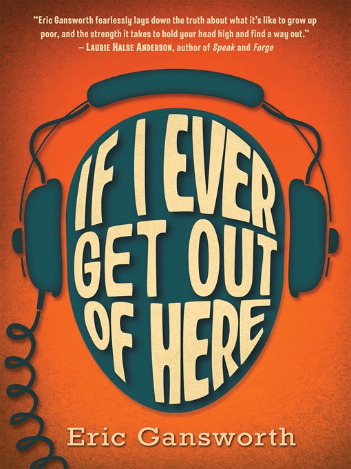Title details for If I Ever Get Out of Here by Eric Gansworth - Wait list