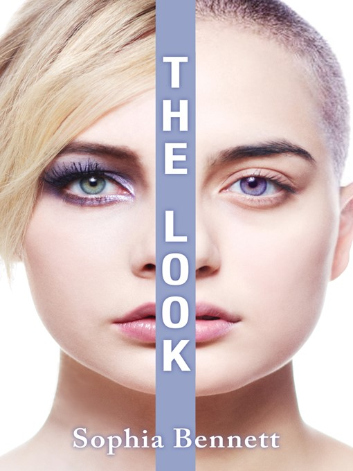 Title details for The Look by Sophia Bennett - Wait list