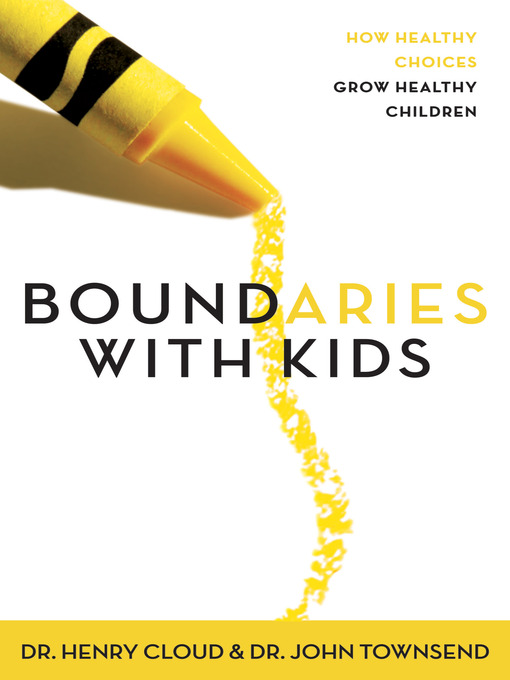 Title details for Boundaries with Kids by Henry Cloud - Available