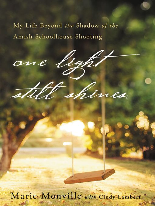Title details for One Light Still Shines by Marie Monville - Available
