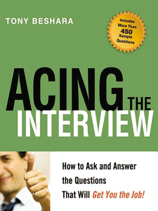 Title details for Acing the Interview by Tony Beshara - Available