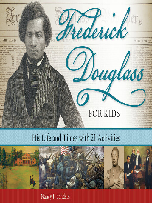Title details for Frederick Douglass for Kids by Nancy  I. Sanders - Wait list