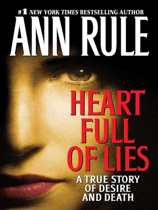 Title details for Heart Full of Lies by Ann Rule - Available
