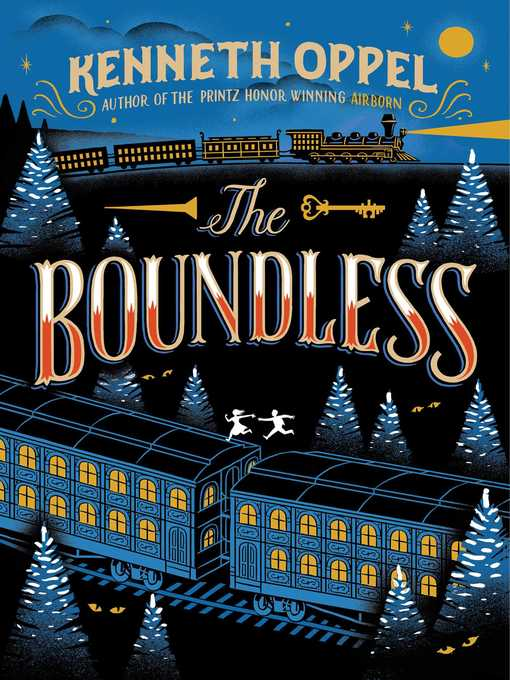 Title details for The Boundless by Kenneth Oppel - Available