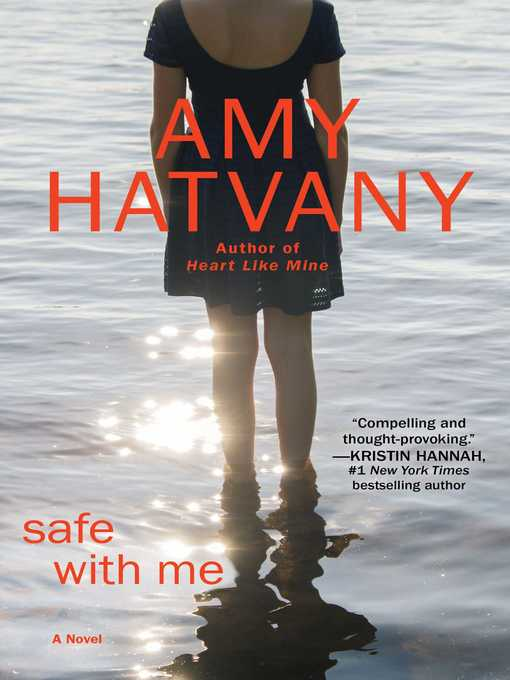 Title details for Safe with Me by Amy Hatvany - Wait list