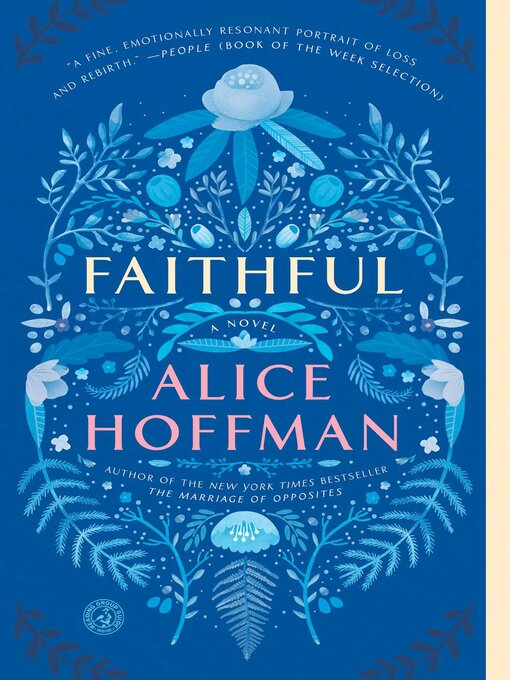 Title details for Faithful by Alice Hoffman - Wait list