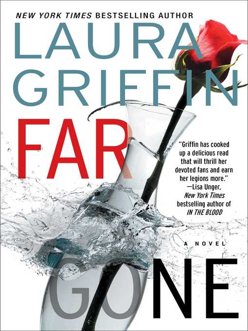 Title details for Far Gone by Laura Griffin - Wait list