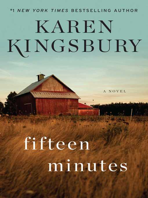 Title details for Fifteen Minutes by Karen Kingsbury - Wait list