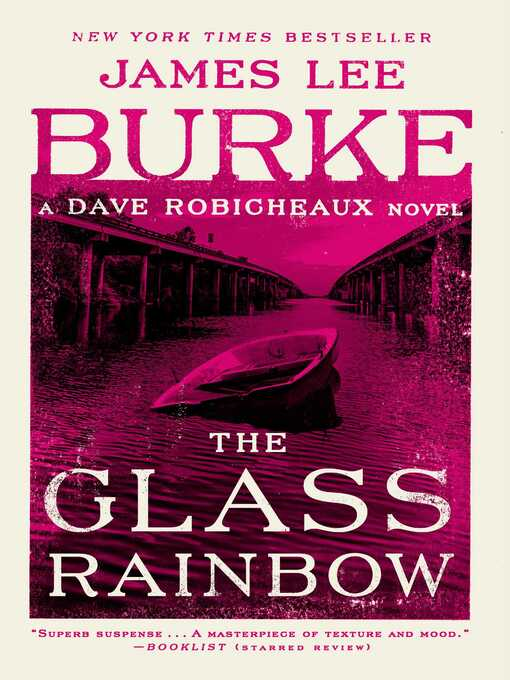 Title details for The Glass Rainbow by James Lee Burke - Wait list