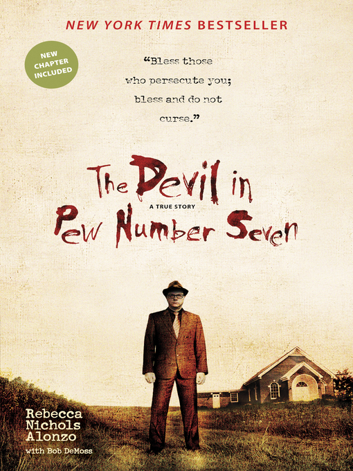 Title details for The Devil in Pew Number Seven by Rebecca Nichols Alonzo - Available