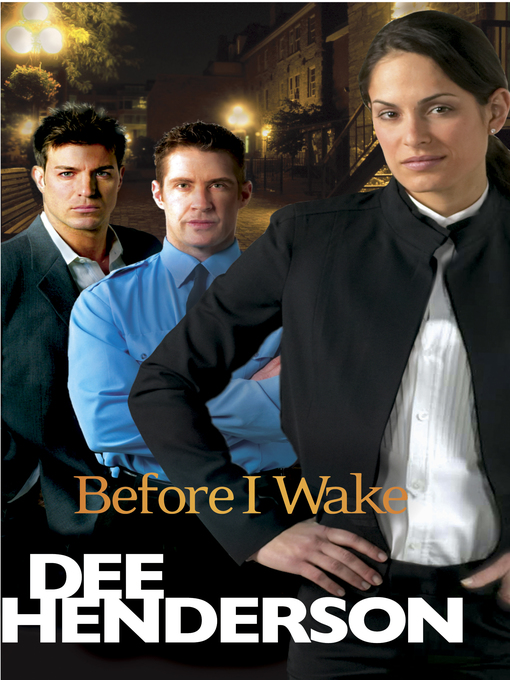 Title details for Before I Wake by Dee Henderson - Wait list
