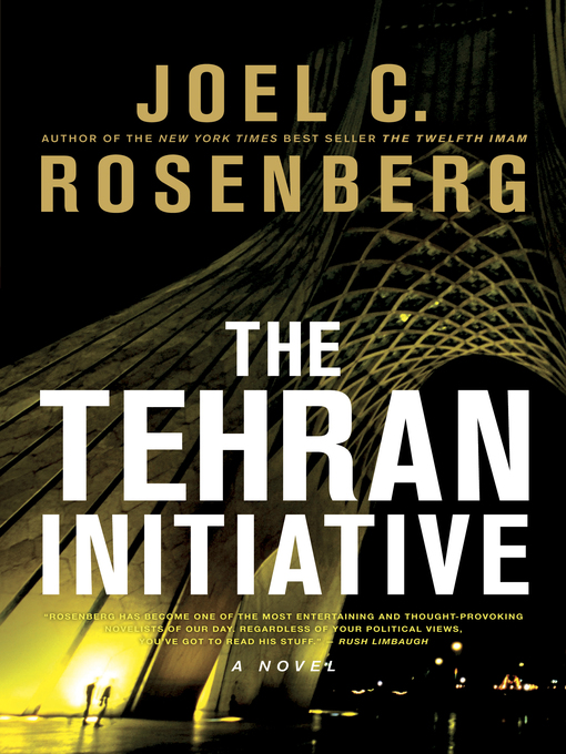 Title details for The Tehran Initiative by Joel C. Rosenberg - Available