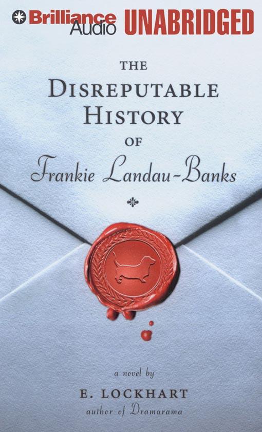 Title details for The Disreputable History of Frankie Landau-Banks by E. Lockhart - Wait list