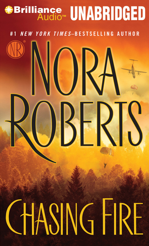 Title details for Chasing Fire by Nora Roberts - Wait list