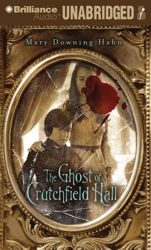 Title details for The Ghost of Crutchfield Hall by Mary Downing Hahn - Wait list