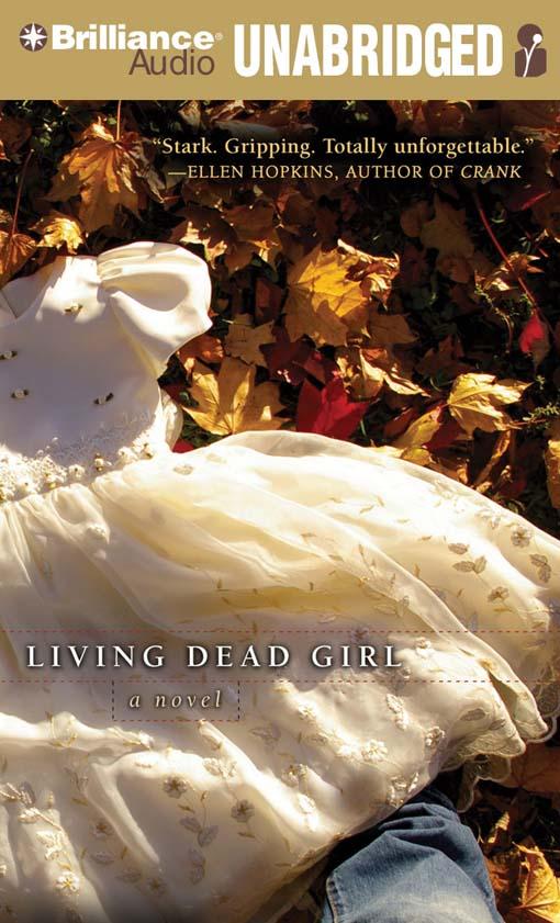 Title details for Living Dead Girl by Elizabeth Scott - Wait list