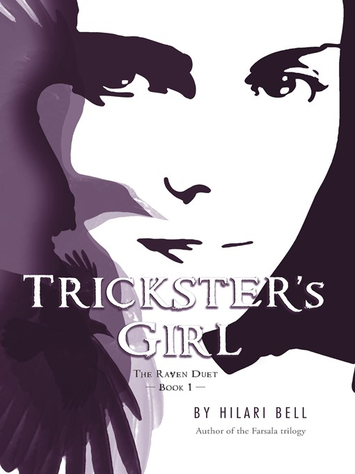 Title details for Trickster's Girl by Hilari Bell - Available