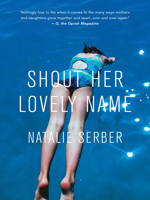 Title details for Shout Her Lovely Name by Natalie Serber - Available