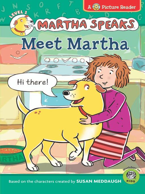 Title details for Meet Martha by Susan Meddaugh - Available