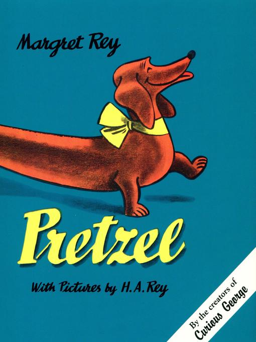 Title details for Pretzel by H. A. Rey - Available