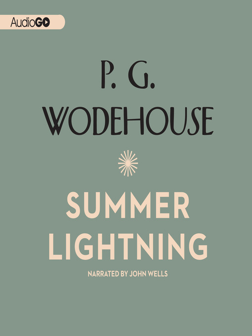 Title details for Summer Lightning by P. G. Wodehouse - Available