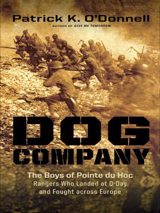 Title details for Dog Company by Patrick K. O'Donnell - Available