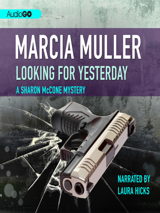 Title details for Looking for Yesterday by Marcia Muller - Wait list