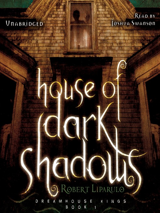 Title details for House of Dark Shadows by Robert Liparulo - Available
