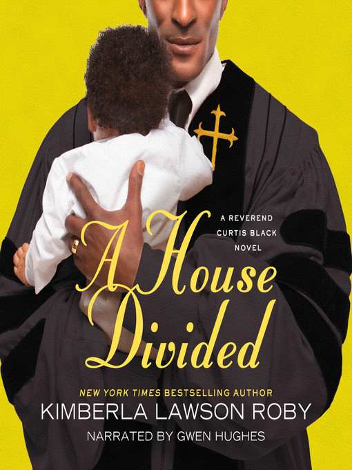 Title details for A House Divided by Kimberla Lawson Roby - Available