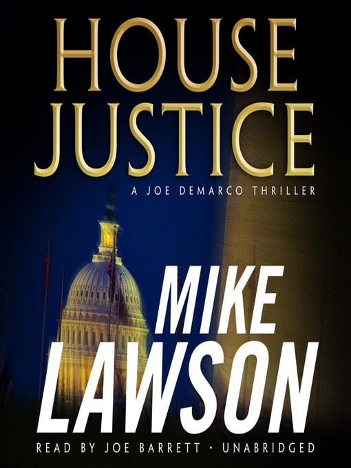 Title details for House Justice by Mike Lawson - Available