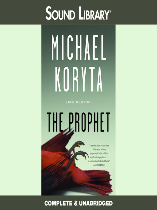 Title details for The Prophet by Michael Koryta - Available