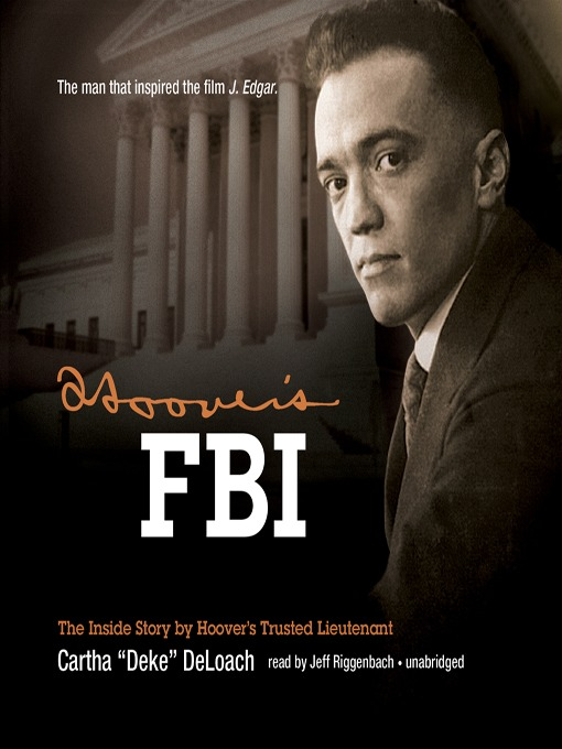 """Title details for Hoover's FBI by Cartha """"Deke"""" DeLoach - Available"""