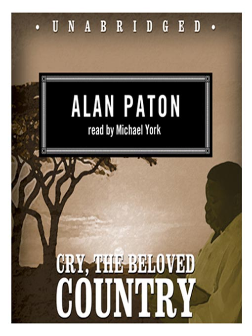 Title details for Cry, the Beloved Country by Alan Paton - Available