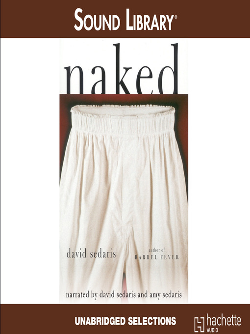 Title details for Naked by David Sedaris - Available