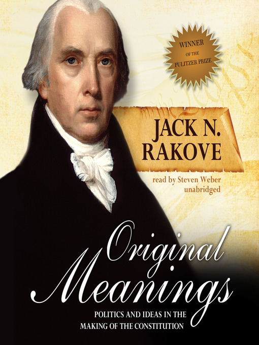 Title details for Original Meanings by Jack N. Rakove - Available