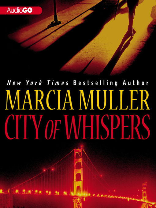 Title details for City of Whispers by Marcia Muller - Available