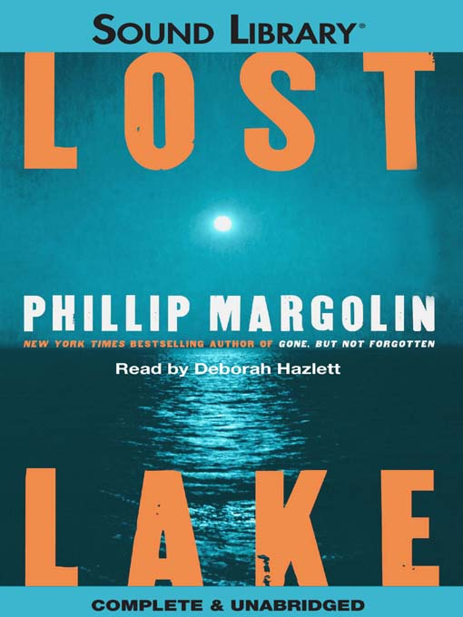 Title details for Lost Lake by Phillip Margolin - Available