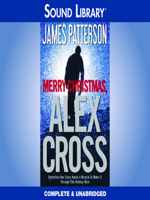 Title details for Merry Christmas, Alex Cross by James Patterson - Available