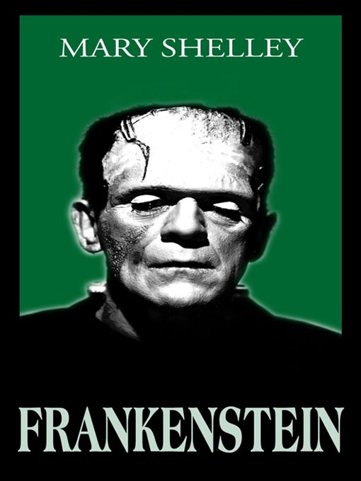 Title details for Frankenstein, or the Modern Prometheus  by Mary Shelley - Wait list