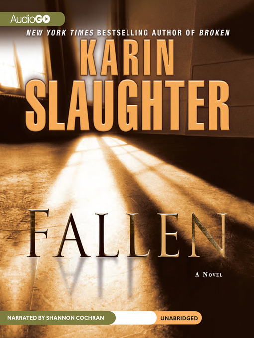Title details for Fallen by Karin Slaughter - Available