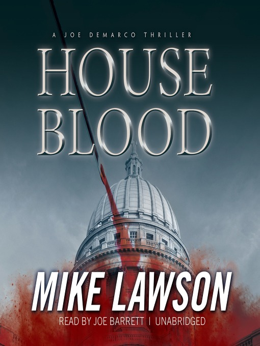 Title details for House Blood by Mike Lawson - Wait list