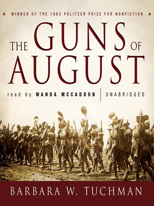 Title details for The Guns of August by Barbara W. Tuchman - Wait list